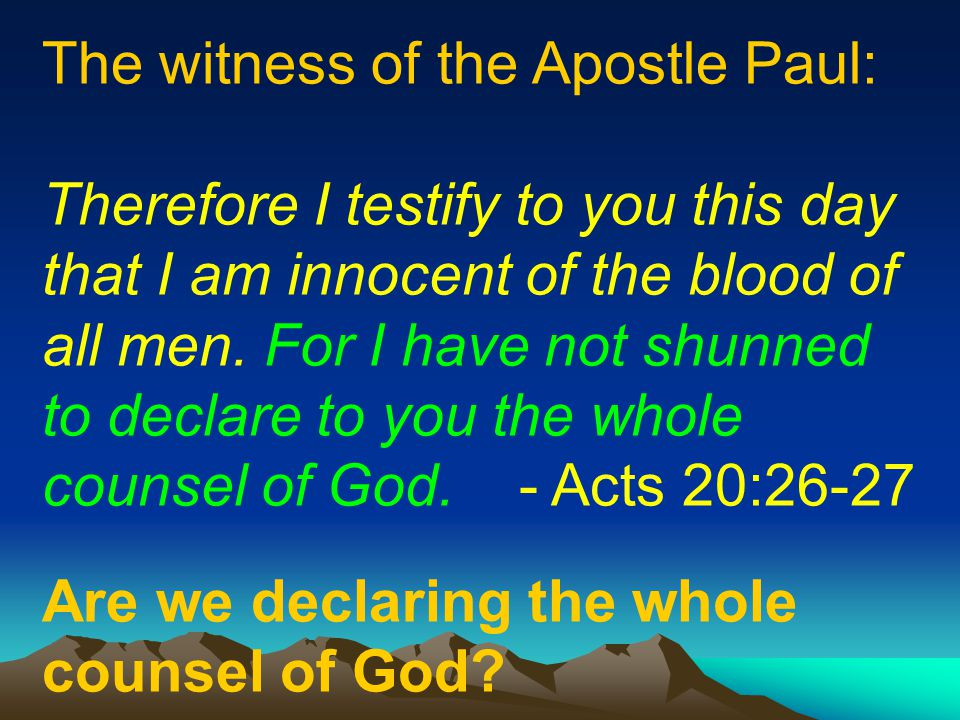 The witness of the Apostle Paul: