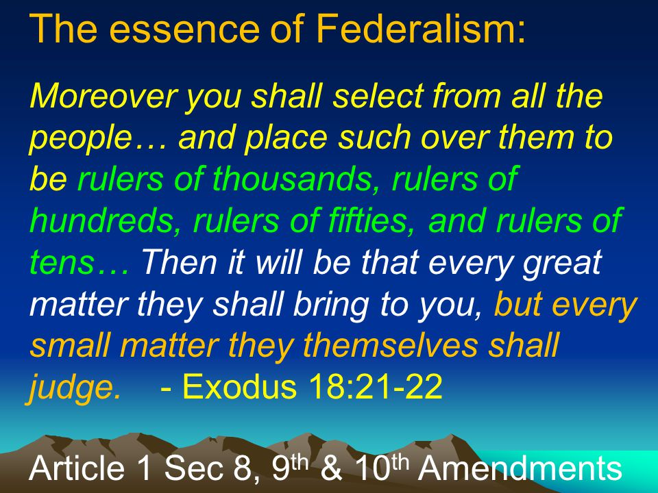 The essence of Federalism:
