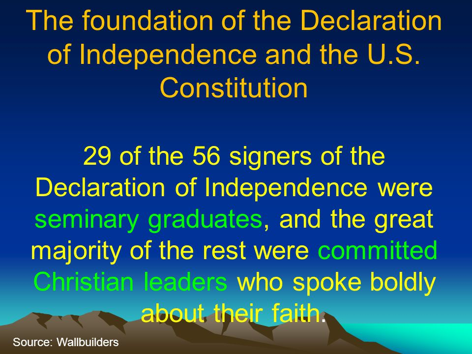 The foundation of the Declaration of Independence and the U. S