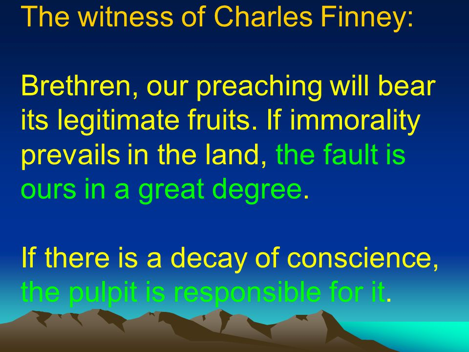 The witness of Charles Finney: