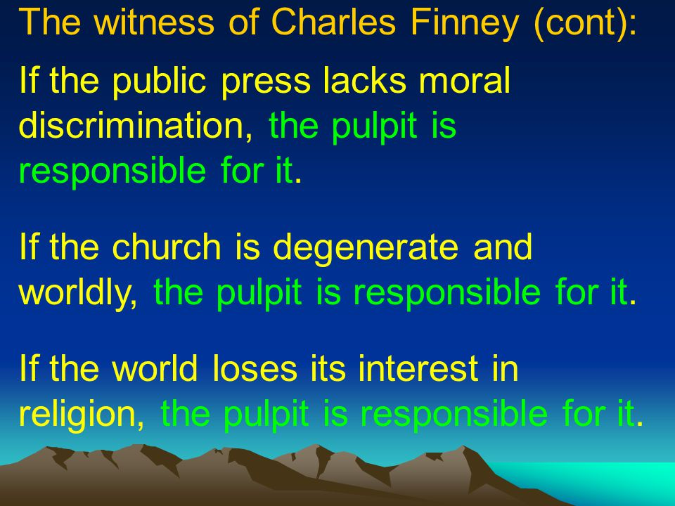 The witness of Charles Finney (cont):
