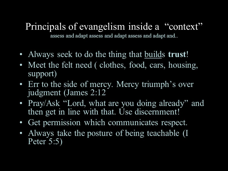 Principals of evangelism inside a context assess and adapt assess and adapt assess and adapt and..