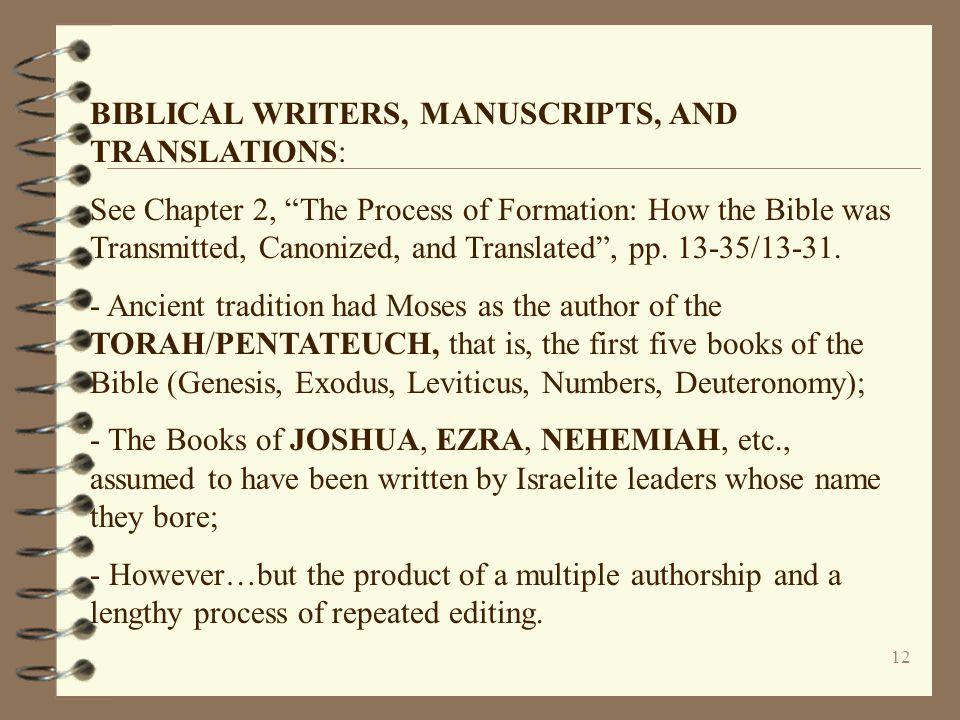 BIBLICAL WRITERS, MANUSCRIPTS, AND TRANSLATIONS: