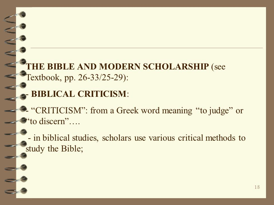 THE BIBLE AND MODERN SCHOLARSHIP (see Textbook, pp. 26-33/25-29):