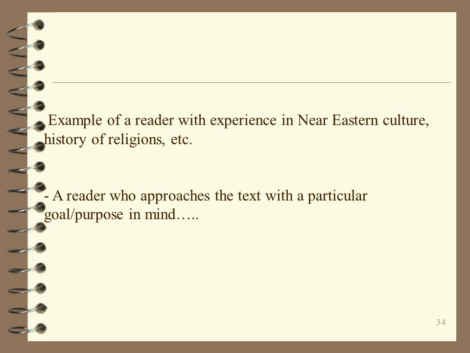 Example of a reader with experience in Near Eastern culture, history of religions, etc.
