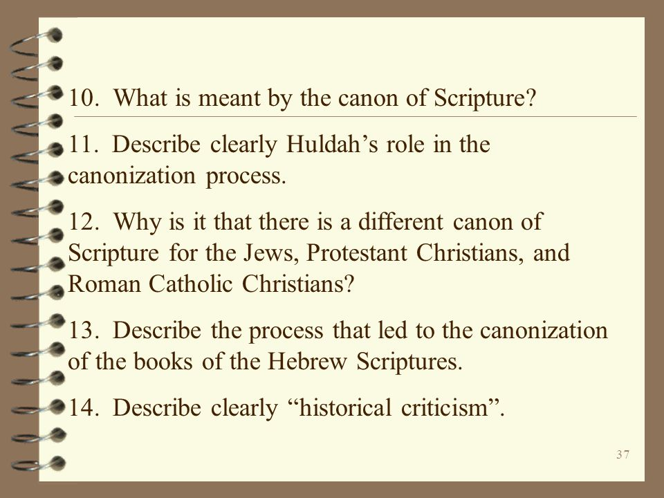 10. What is meant by the canon of Scripture