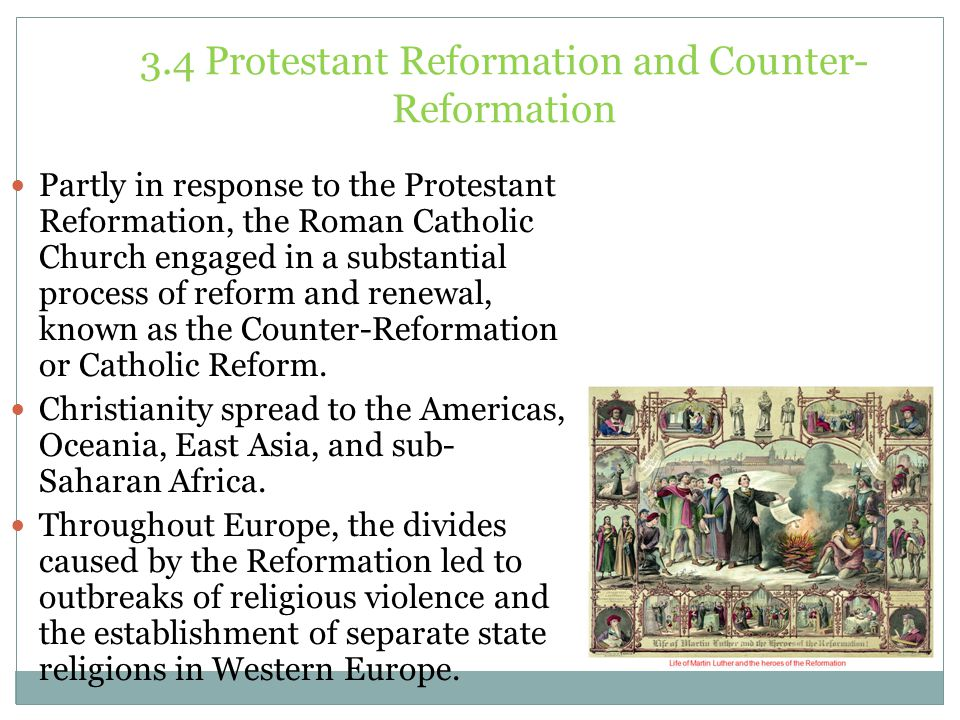 3.4 Protestant Reformation and Counter-Reformation