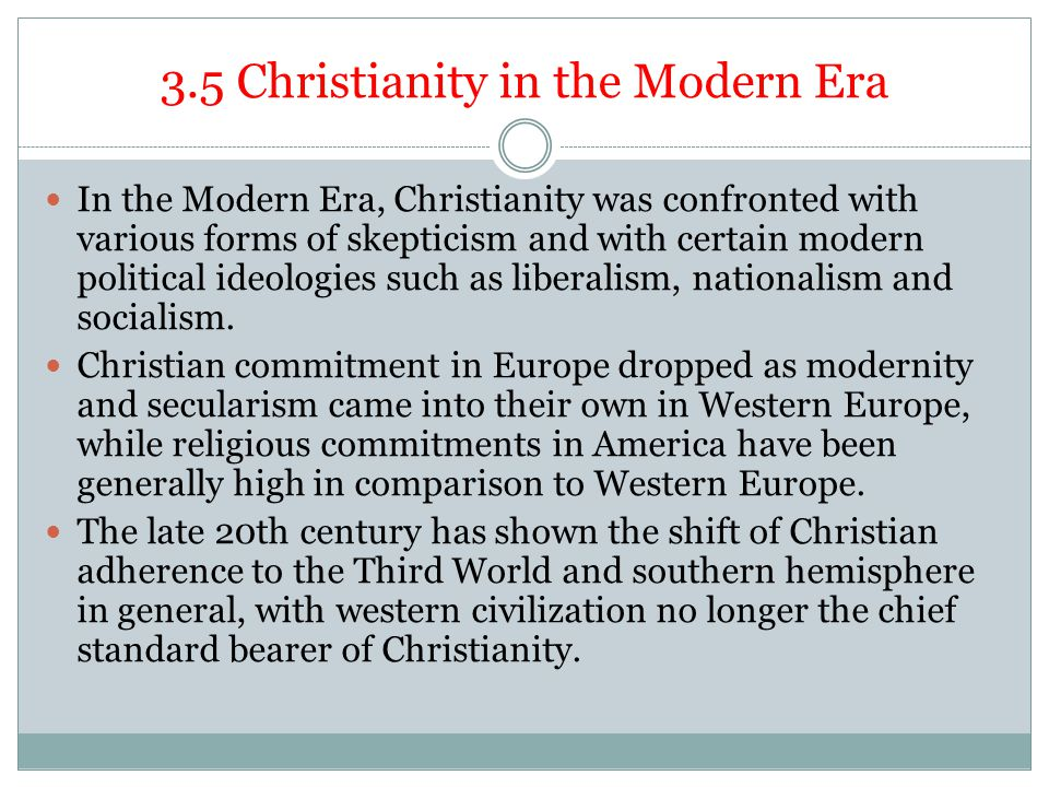 3.5 Christianity in the Modern Era