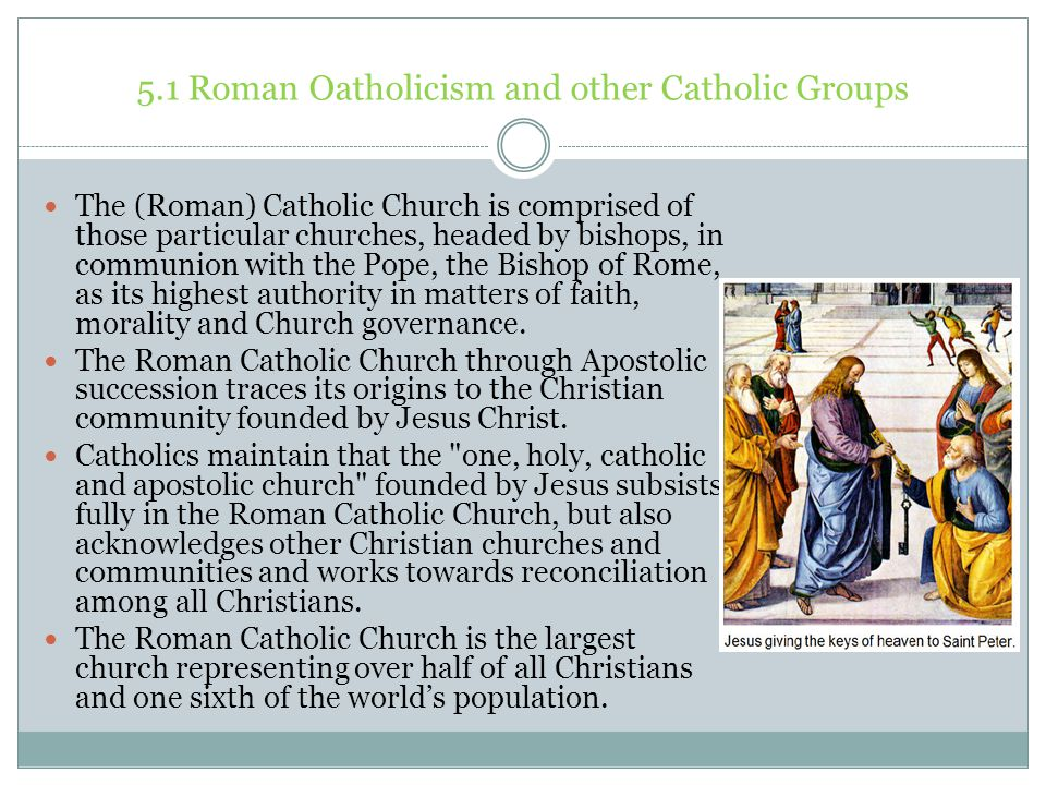 5.1 Roman Oatholicism and other Catholic Groups