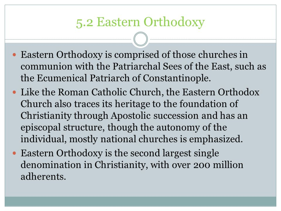 5.2 Eastern Orthodoxy
