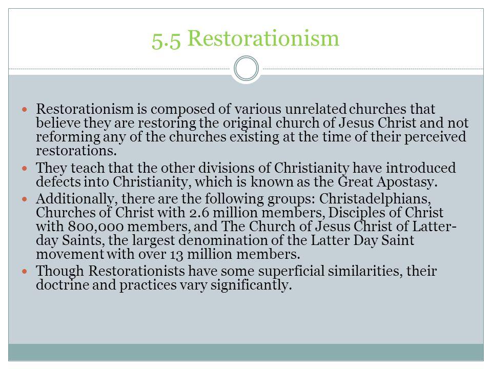 5.5 Restorationism
