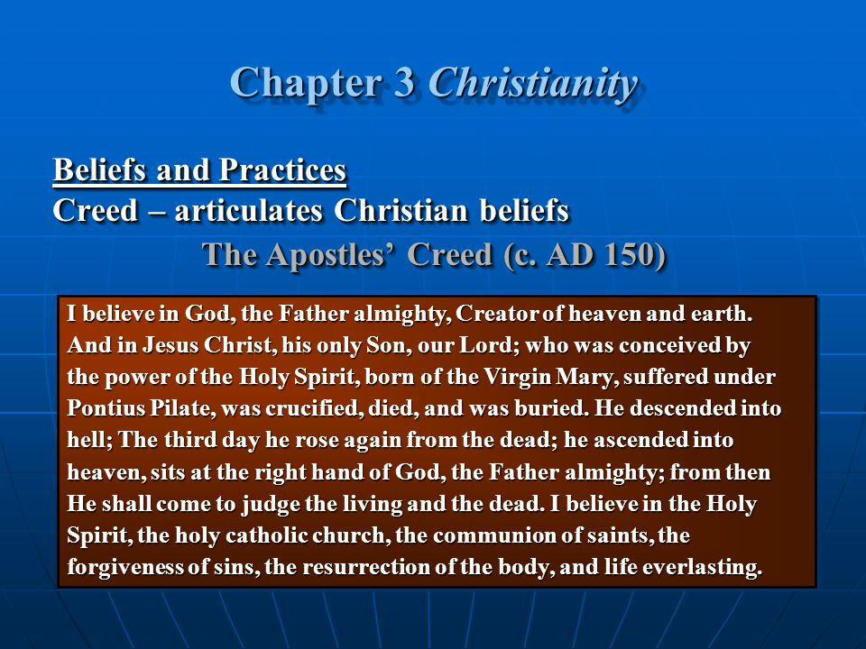 The Apostles' Creed (c. AD 150)