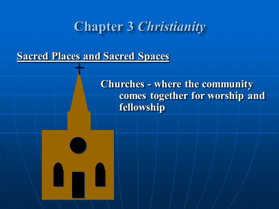 Chapter 3 Christianity Sacred Places and Sacred Spaces