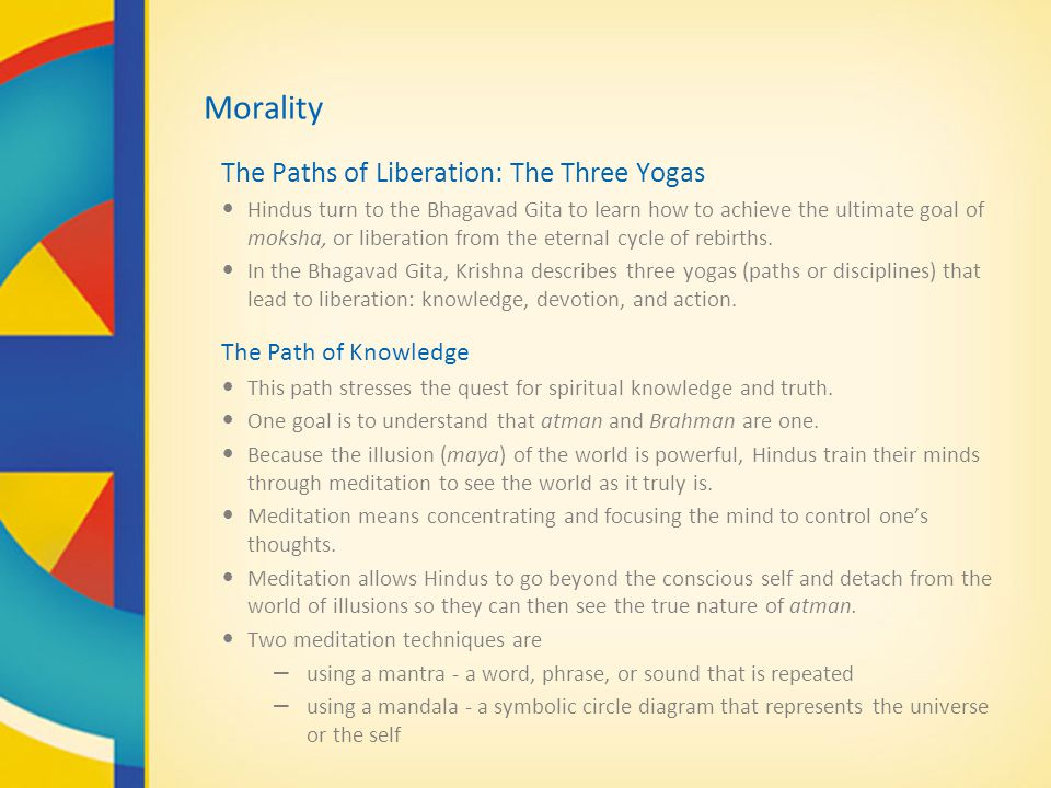 Morality The Paths of Liberation: The Three Yogas