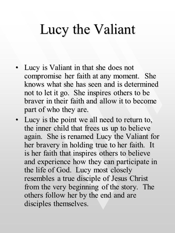 Lucy the Valiant
