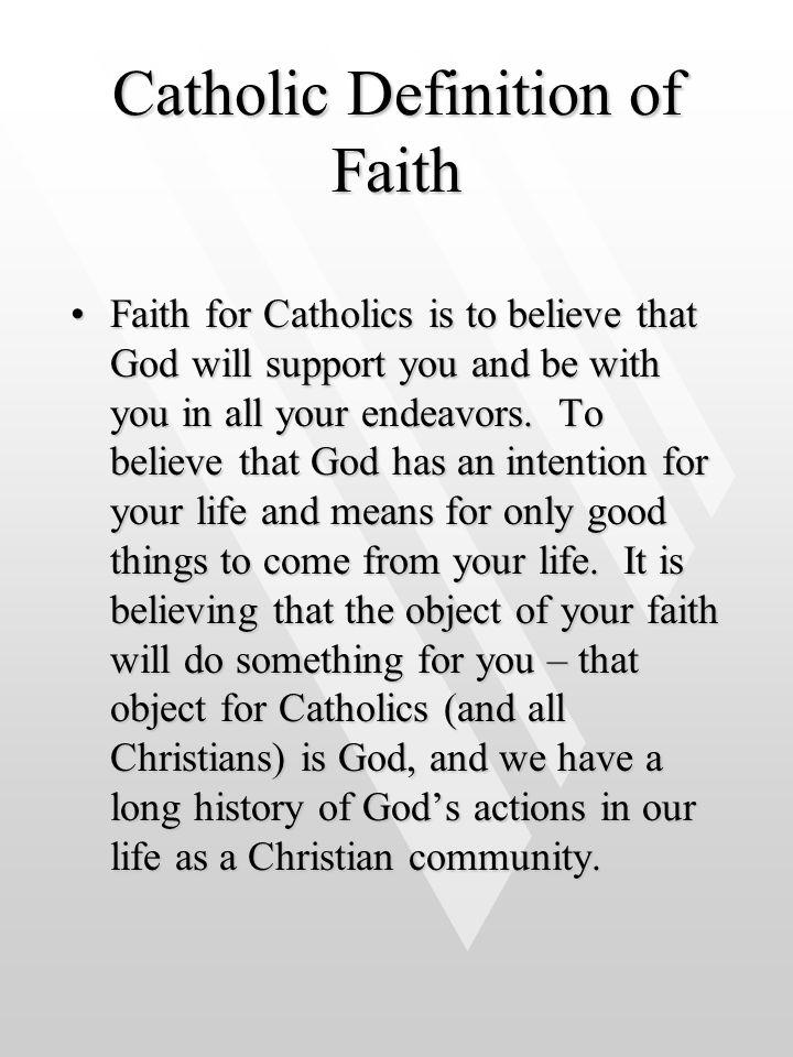 Catholic Definition of Faith