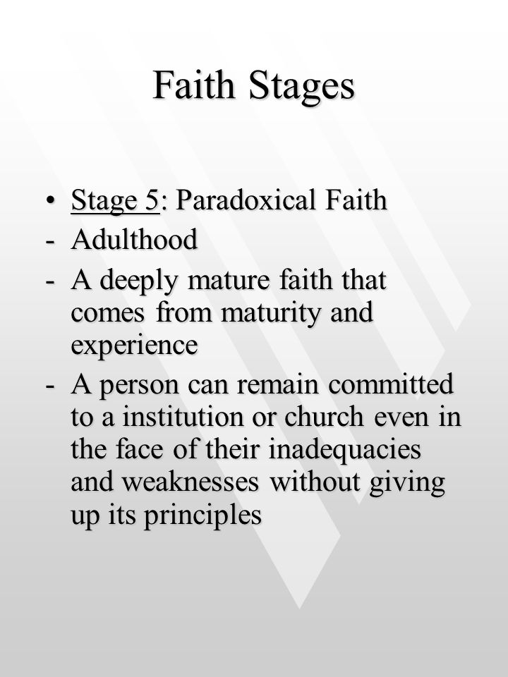 Faith Stages Stage 5: Paradoxical Faith Adulthood