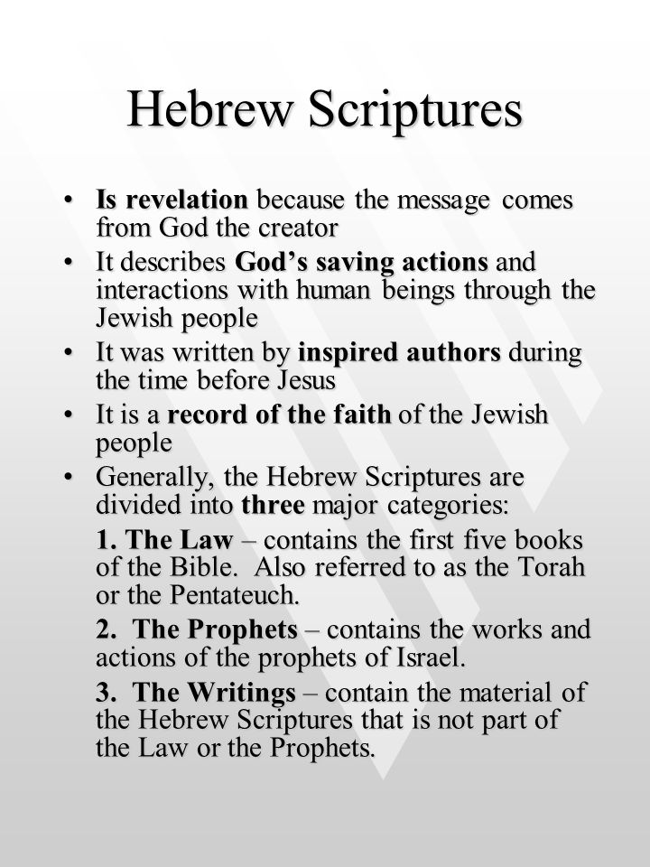 Hebrew Scriptures Is revelation because the message comes from God the creator.