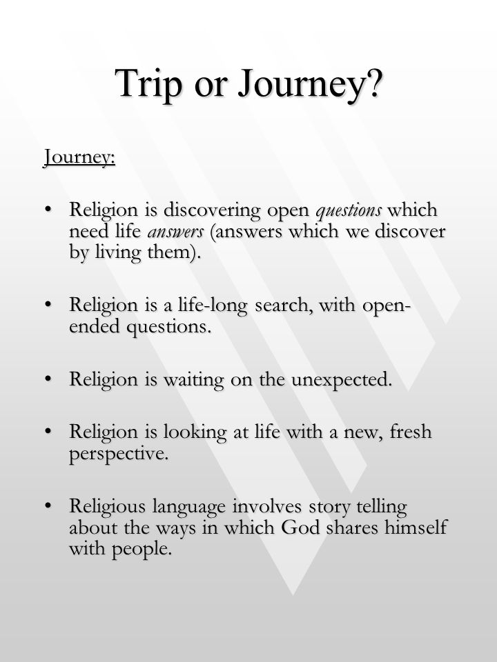 Trip or Journey Journey: