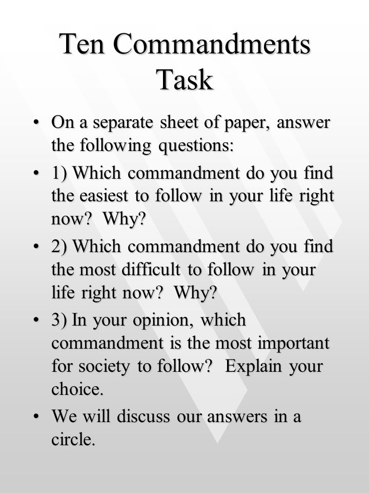 Ten Commandments Task On a separate sheet of paper, answer the following questions: