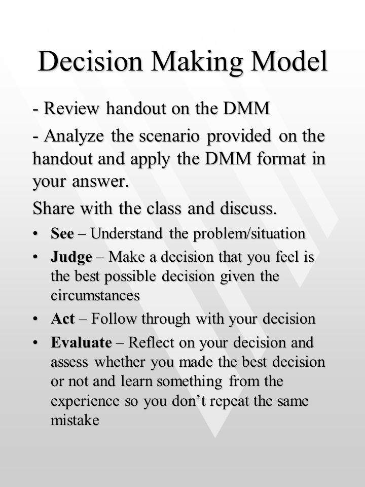 Decision Making Model - Review handout on the DMM