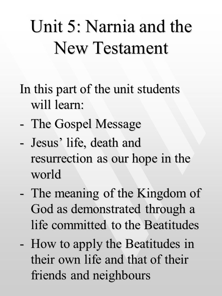 Unit 5: Narnia and the New Testament