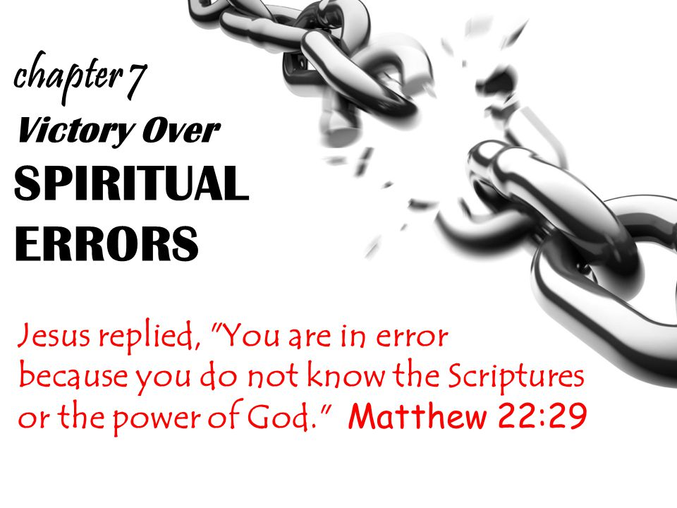 Victory Over SPIRITUAL ERRORS