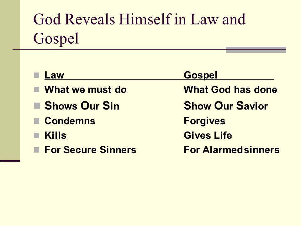 God Reveals Himself in Law and Gospel