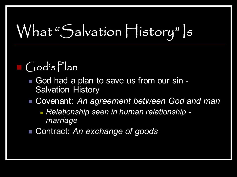 What Salvation History Is