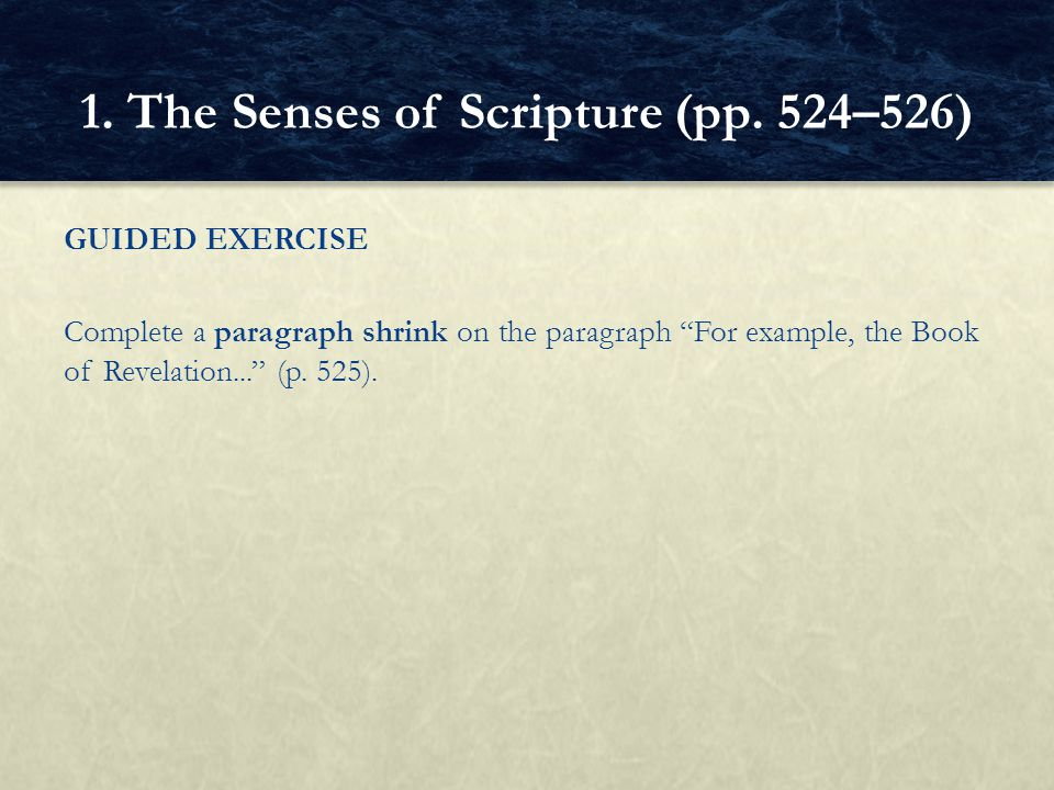 1. The Senses of Scripture (pp. 524–526)