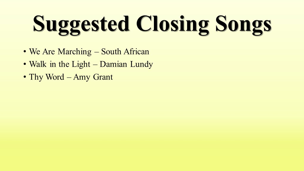 Suggested Closing Songs