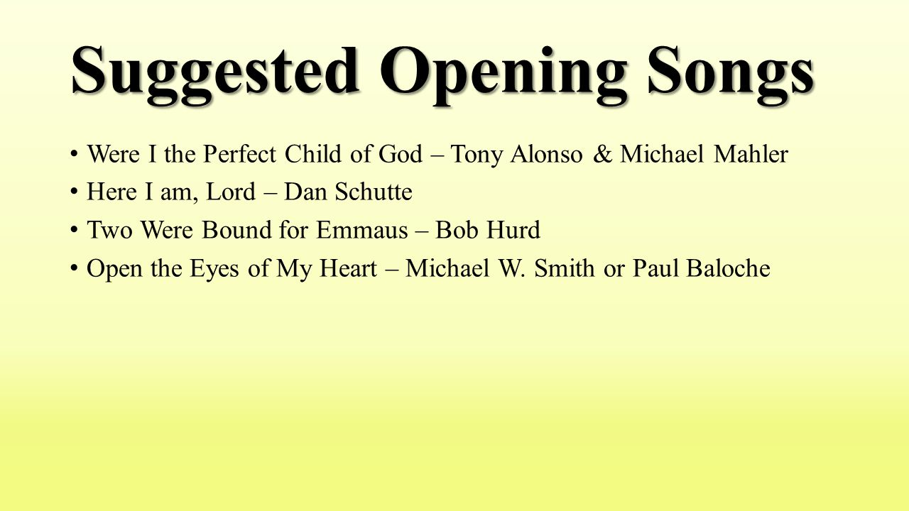 Suggested Opening Songs
