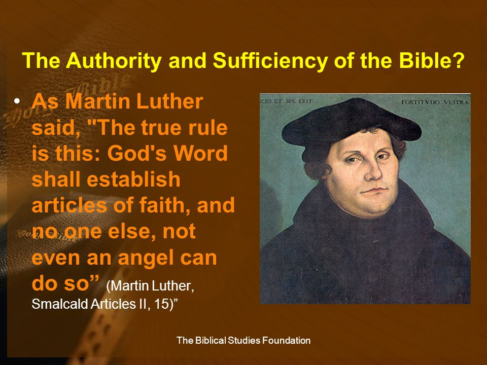 The Authority and Sufficiency of the Bible