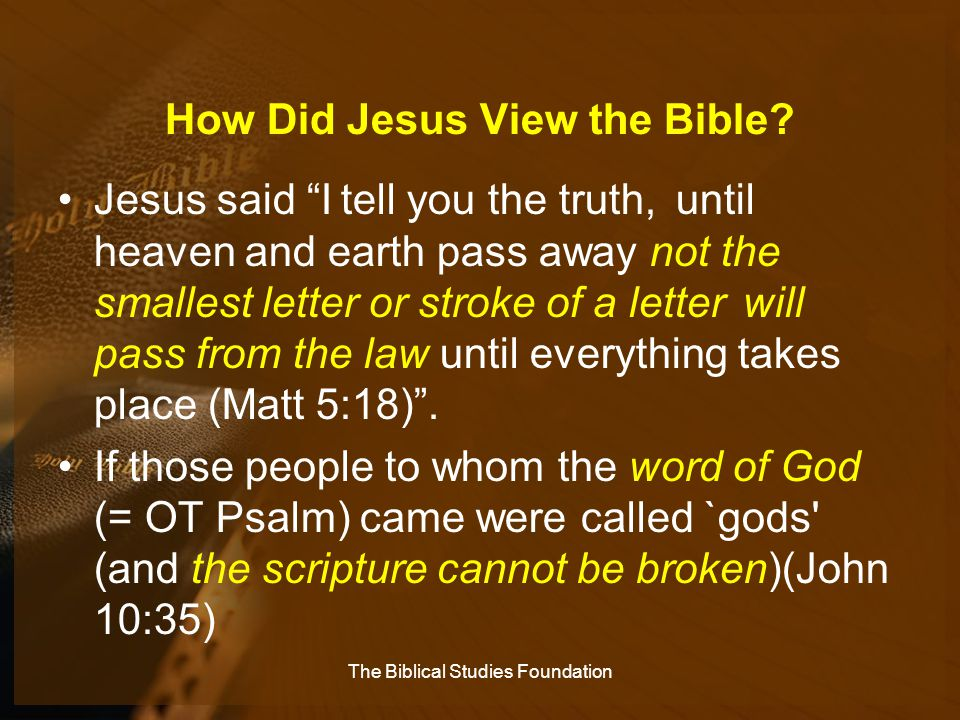 How Did Jesus View the Bible