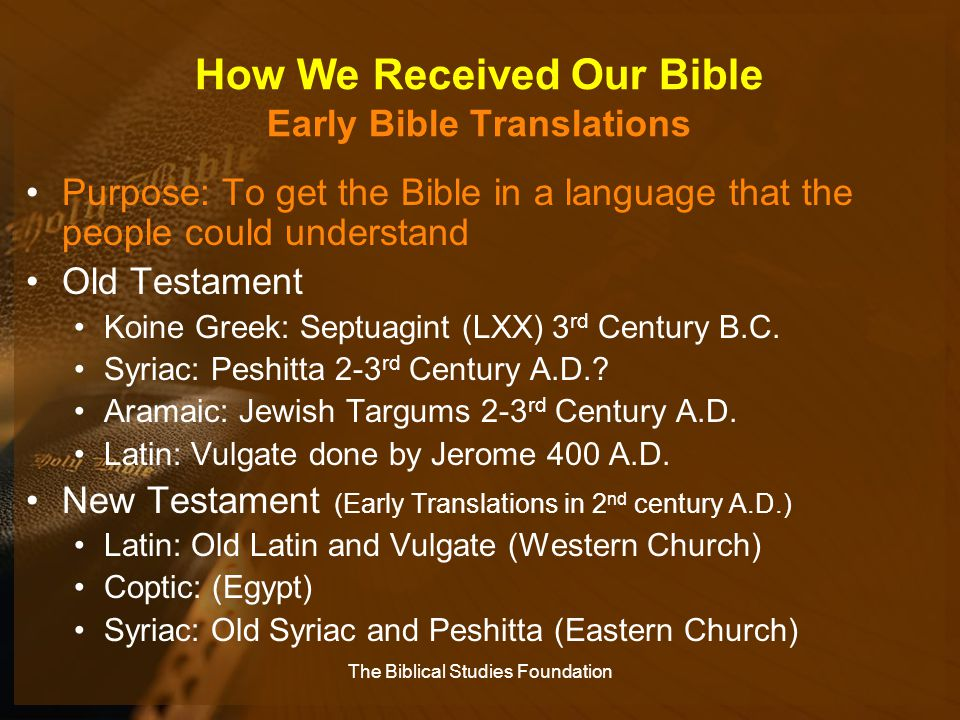 How We Received Our Bible Early Bible Translations