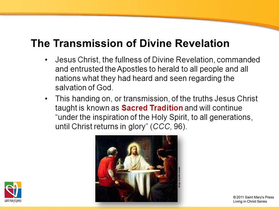 The Transmission of Divine Revelation