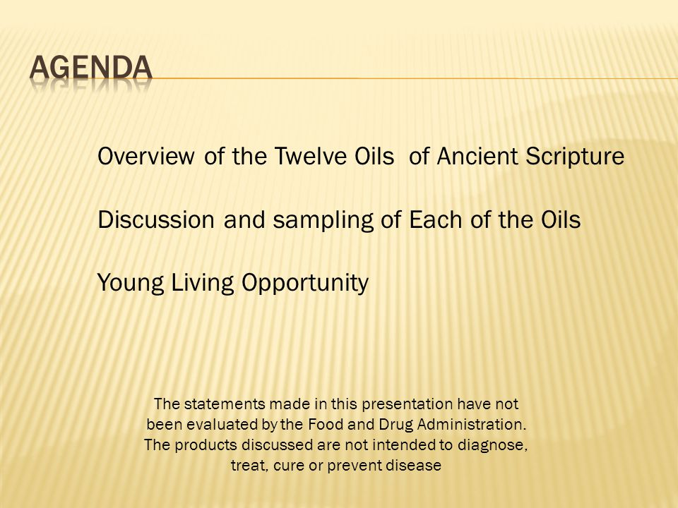 Agenda Overview of the Twelve Oils of Ancient Scripture
