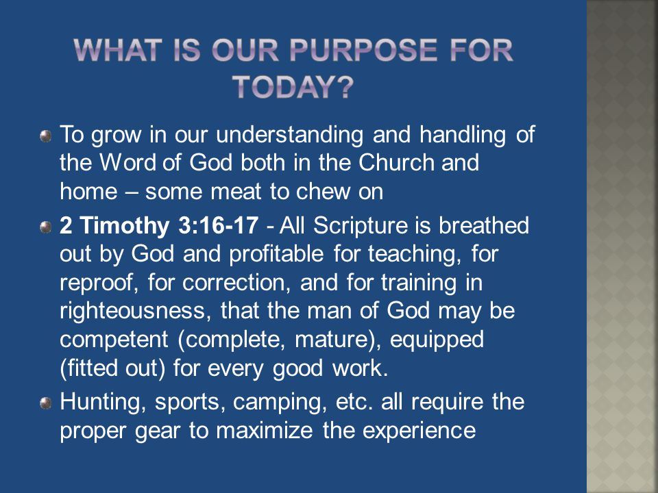 What Is Our Purpose For Today