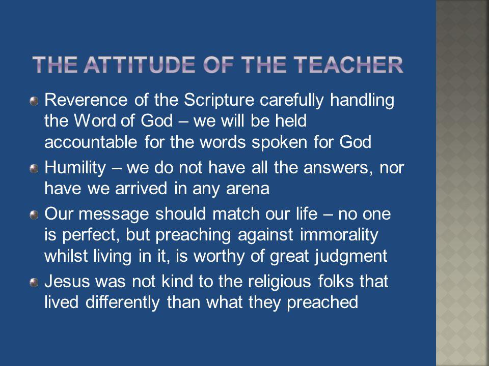 The attitude of the Teacher