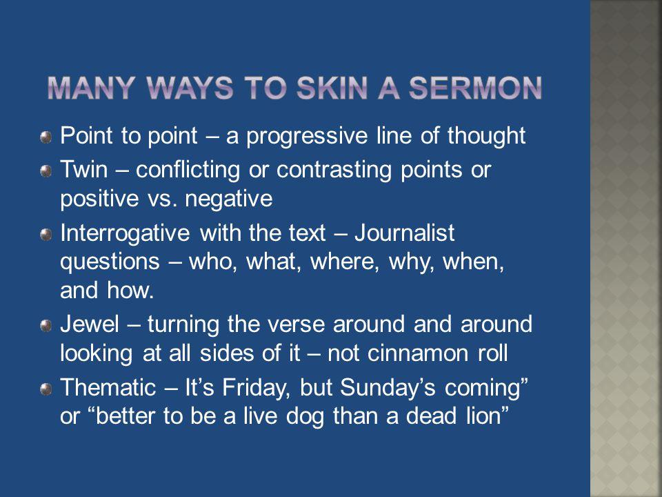 Many ways to skin a sermon