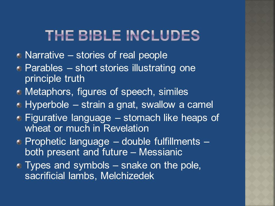 The Bible includes Narrative – stories of real people