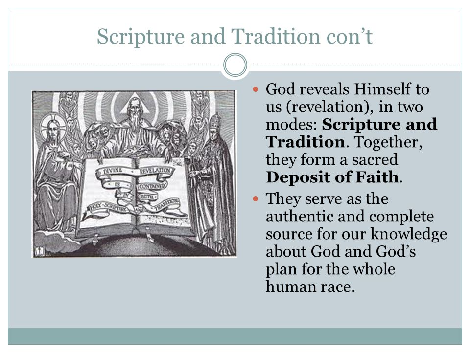 Scripture and Tradition con't