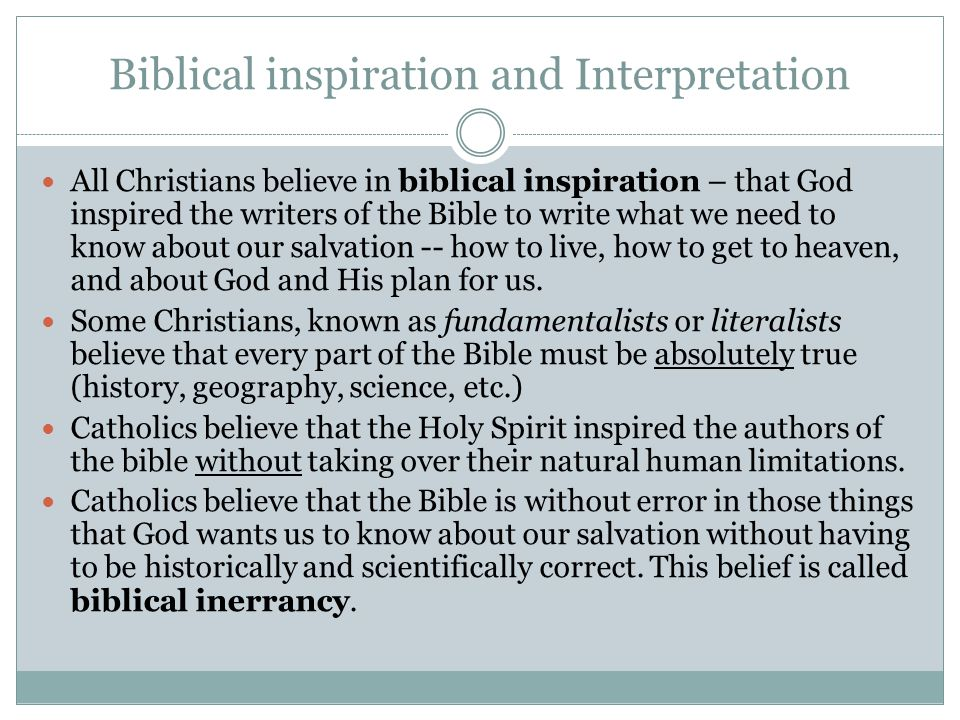 Biblical inspiration and Interpretation