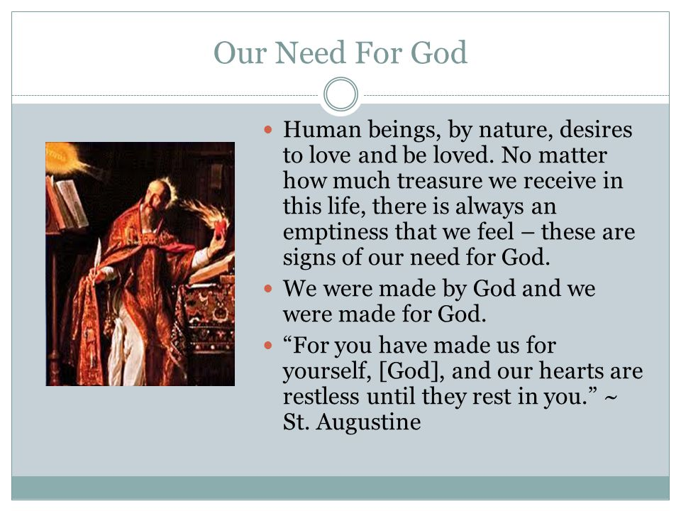 Our Need For God