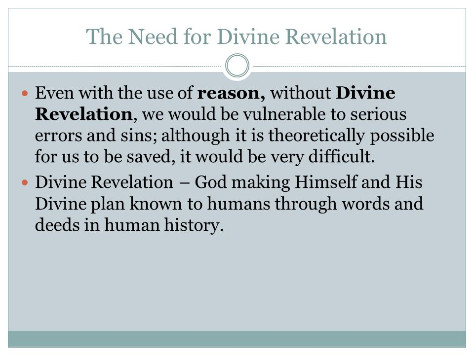 The Need for Divine Revelation