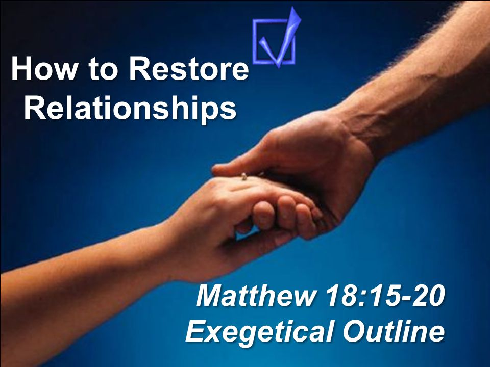 How to Restore Relationships