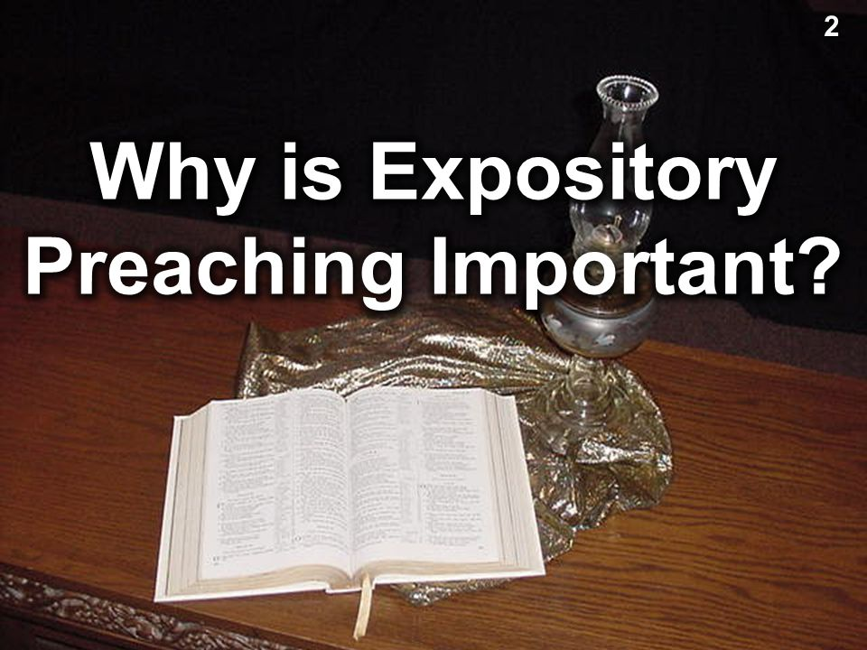 Why is Expository Preaching Important