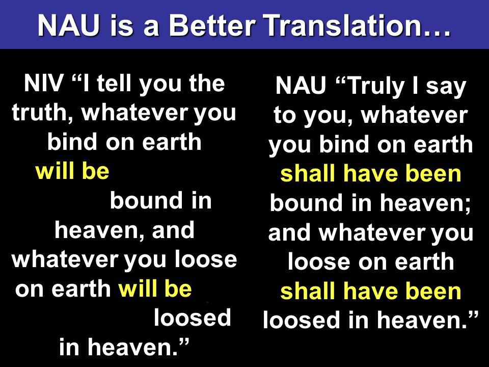 NAU is a Better Translation…