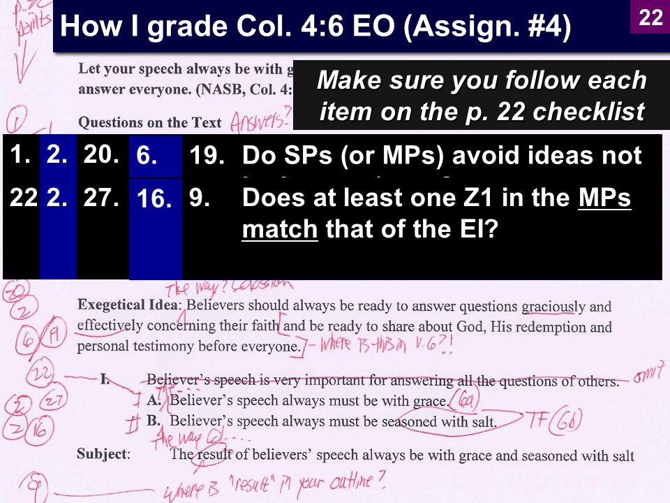 How I grade Col. 4:6 EO (Assign. #4)