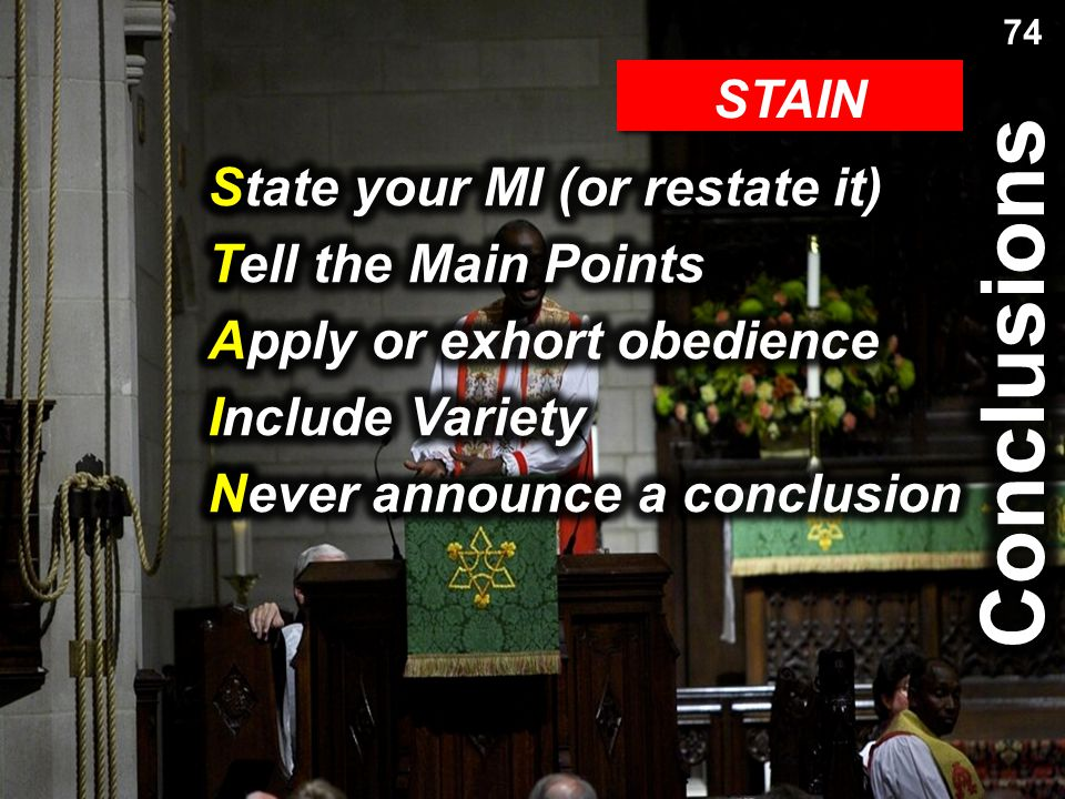 Conclusions Conclusions Review STAIN State your MI (or restate it)